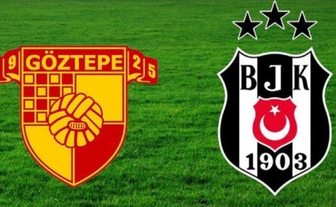 Göztepe Beşiktaş maçı ne zaman saat kaçta hangi kanalda?