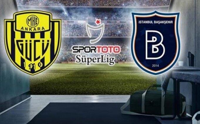 Ankaragücü Başakşehir maçı canlı hangi kanalda saat kaçta?
