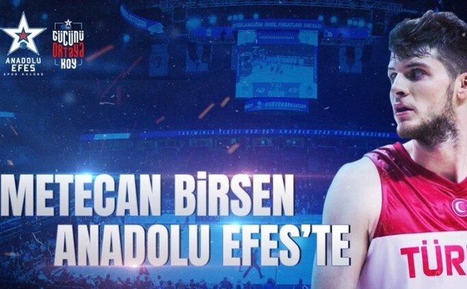 Anadolu Efes, Metecan Birsen'i transfer etti!