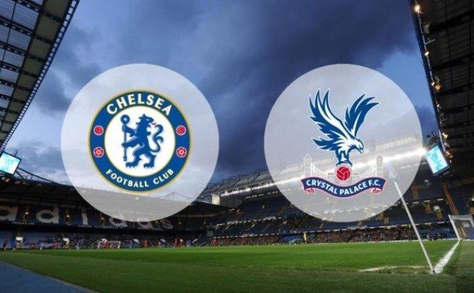 Chelsea Crystal Palace MAÇI CANLI hangi kanalda saat kaçta?
