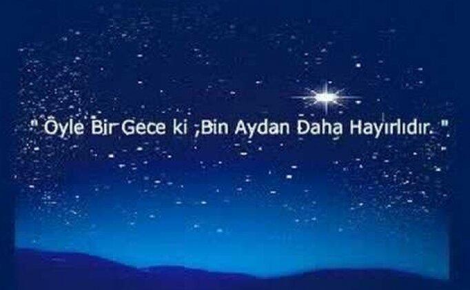 Kadir Gecesi en güzel sözleri, Kadir Gecesi dua mesajları, En güzel Kadir Gecesi mesajları