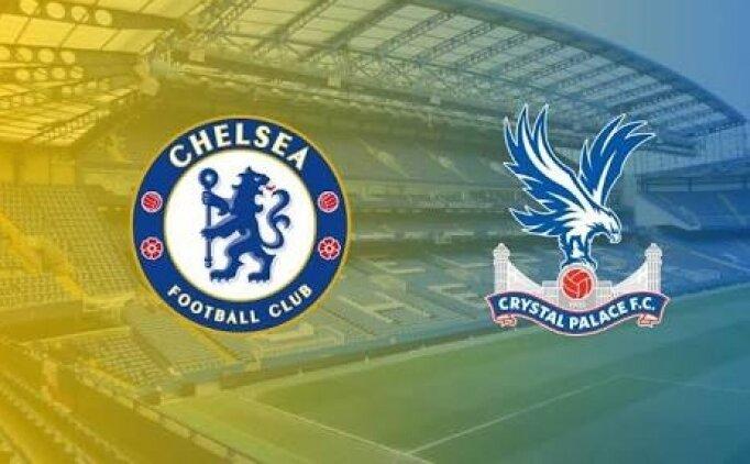 Chelsea Crystal Palace maçı canlı hangi kanalda saat kaçta?