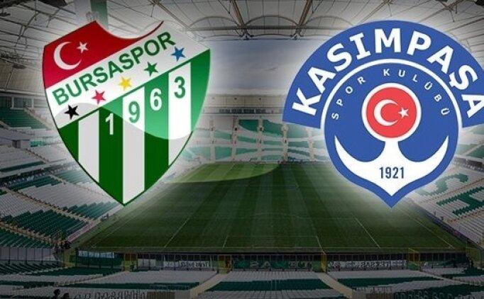 Bursaspor Kasımpaşa maçı canlı hangi kanalda saat kaçta?