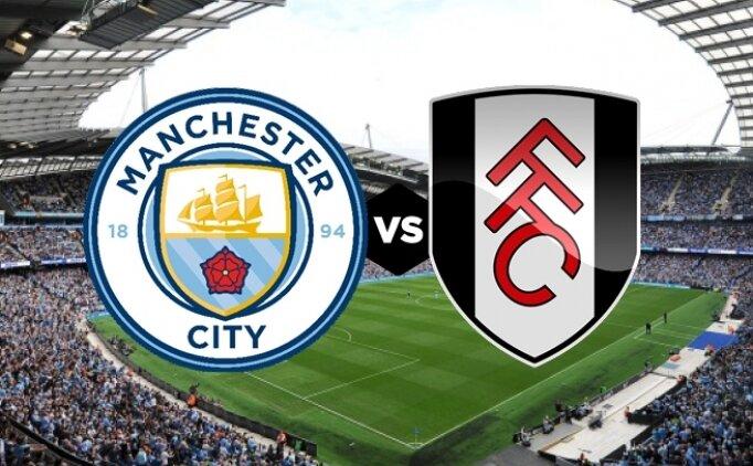 Manchester City Fulham maçı canlı hangi kanalda saat kaçta?