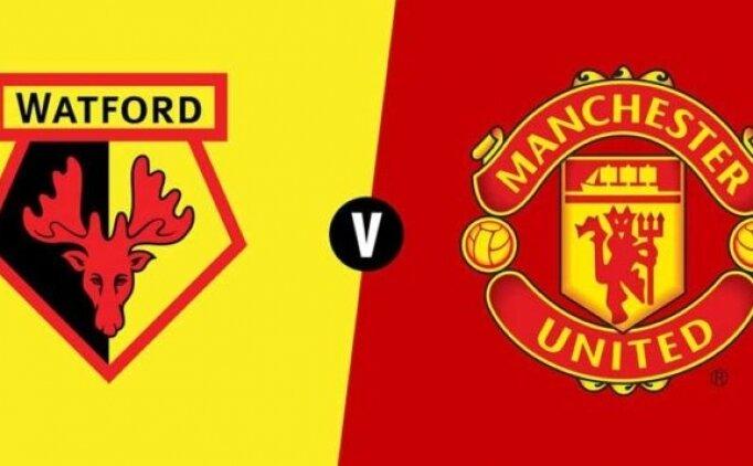 Watford Manchester United maçı canlı hangi kanalda saat kaçta?