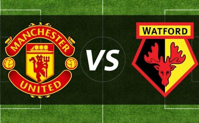 Manchester United Watford maçı canlı hangi kanalda saat kaçta?
