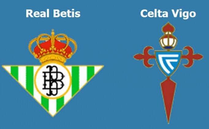 Real Betis Celta Vigo maçı canlı hangi kanalda saat kaçta?