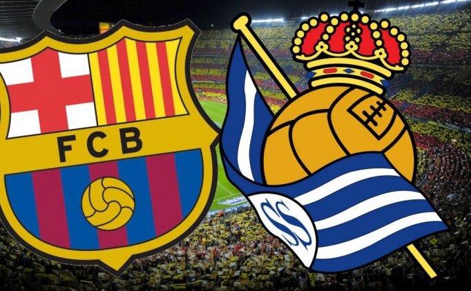 Barcelona Real Sociedad maçı canlı hangi kanalda? Barcelona Real Sociedad saat kaçta?