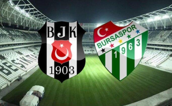 Beşiktaş Bursaspor maçı canlı hangi kanalda? Beşiktaş Bursaspor maçı saat kaçta?