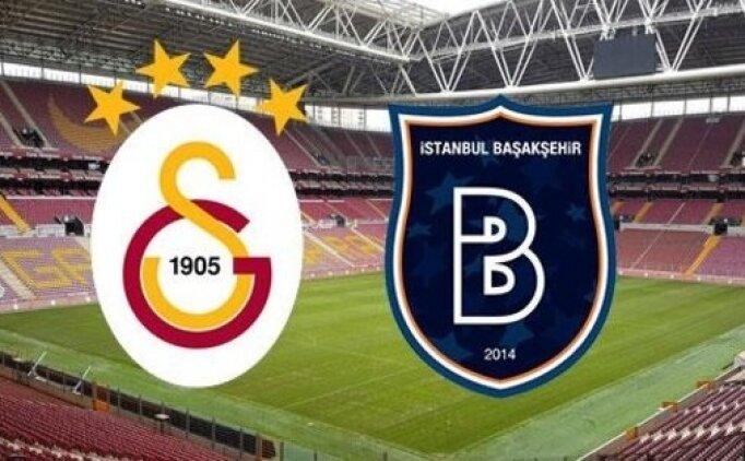 Galatasaray Başakşehir maçı canlı hangi kanalda? Galatasaray Başakşehir saat kaçta?