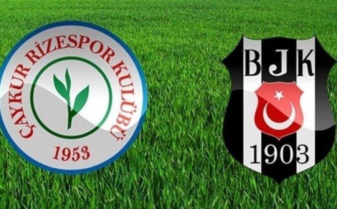 Rizespor Beşiktaş canlı hangi kanalda? Rizespor Beşiktaş maçı saat kaçta?