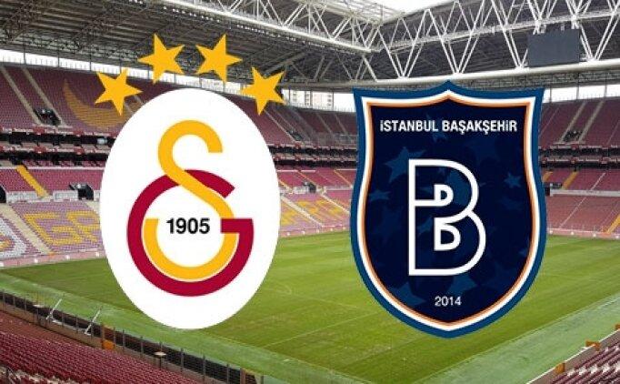 Galatasaray Başakşehir maçı kadroları, Galatasaray Başakşehir saat kaçta, hangi kanalda?