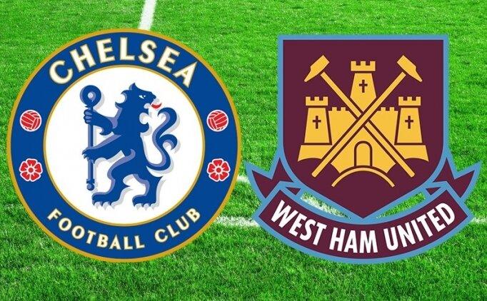 Chelsea West Ham canlı hangi kanalda? Chelsea West Ham maçı saat kaçta?