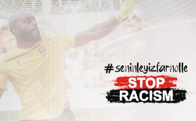 Yeni Malatyaspor'dan ırkçılık açıklaması: 'Yanındayız Farnolle'