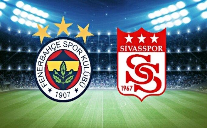 Fenerbahçe Sivasspor canlı hangi kanalda? Fenerbahçe Sivasspor maçı saat kaçta?