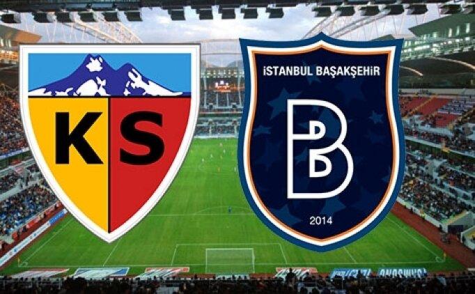 Kayserispor Başakşehir canlı hangi kanalda? Kayserispor Başakşehir maçı saat kaçta?