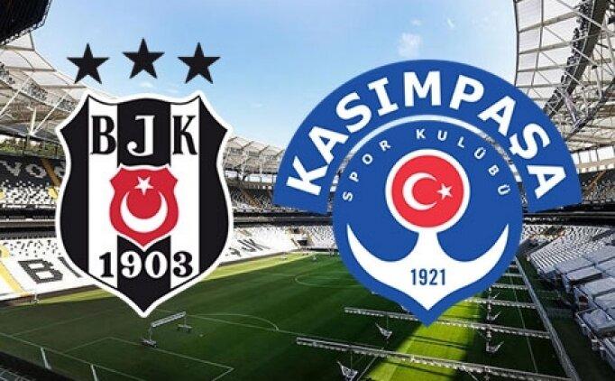 Beşiktaş Kasımpaşa maçı canlı hangi kanalda? Beşiktaş Kasımpaşa saat kaçta?