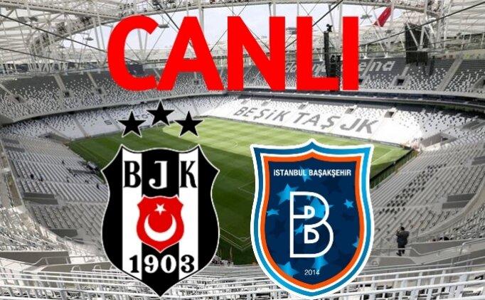 Beşiktaş Başakşehir CANLI İZLE, Şifresiz Beşiktaş maçı izle