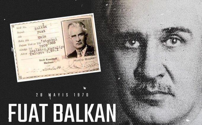 Fuat Balkan için anma mesajı