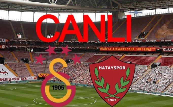Galatasaray Hatay CANLI İZLE şifresiz, GS maçı canlı izle