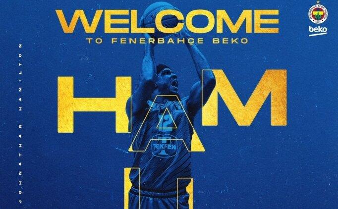 Fenerbahçe Beko, Johnathan Hamilton'ı resmen açıkladı