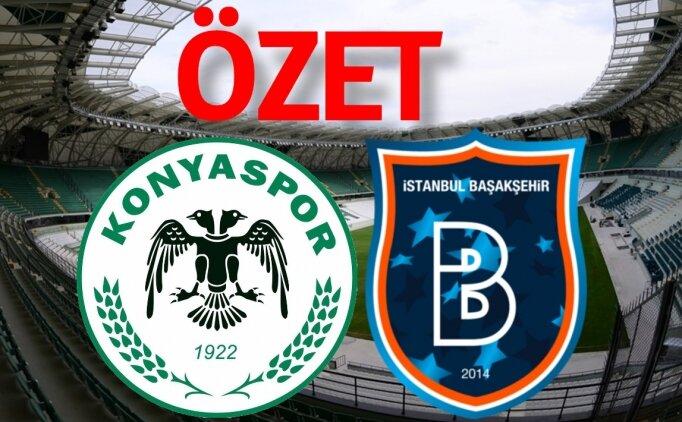 [SON DAKİKA] Konyaspor Başakşehir maçı özet görüntüleri izle