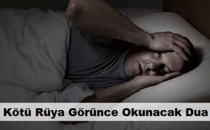 Kabus görenler okuyabileceği dua, uykuda kötü rüya için dua