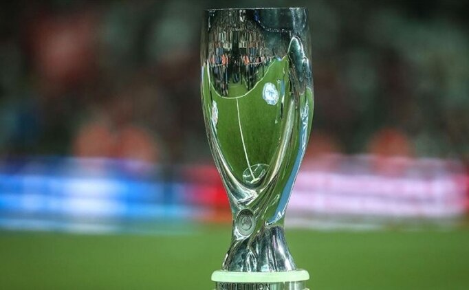 UEFA Süper Kupa'da 1,1 milyar avroluk maç