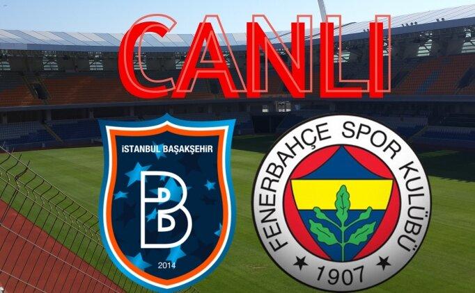 Başakşehir Fenerbahçe maçı BEIN izle, FB maçı izle