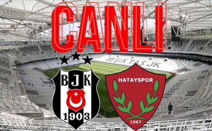 Beşiktaş Hatayspor İZLE, Beşiktaş Hatay maçı kaç kaç?