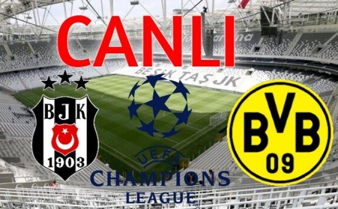 CANLI YAYIN : Beşiktaş Borussia Dortmund izle