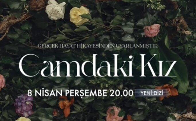 Camdaki Kız 1. bölüm izle Kanal D 8 Nisan Perşembe (YENİ DİZİ İLK BÖLÜM)