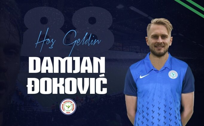 Çaykur Rizespor, Damjan Dokovic'i transfer etti