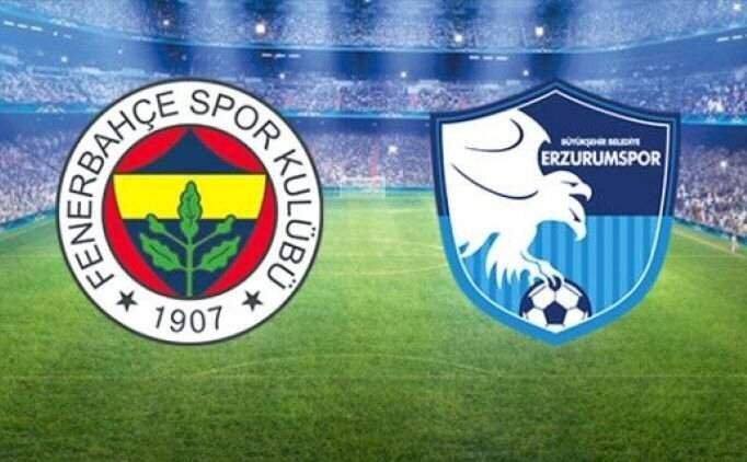 Fener Erzurum maçı İZLE Fenerbahçe Erzurumspor canlı maç izle