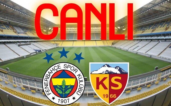 Fenerbahçe Kayserispor maçı İZLE, CANLI Fenerbahçe Kayserispor maçı burada