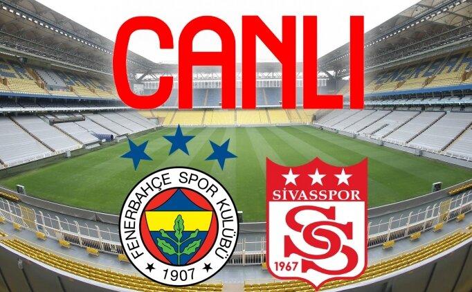 CANLI YAYIN : Fenerbahçe Sivasspor izle