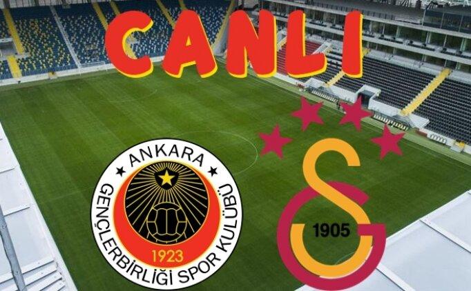 CANLI Gençlerbirliği Galatasaray maçı İZLE