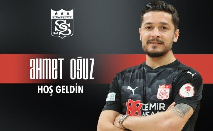 Sivasspor, Ahmet Oğuz'u transfer etti!