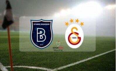 Başakşehir Galatasaray maçı canlı izle hangi kanalda saat kaçta? GS Muhtemel 11'i