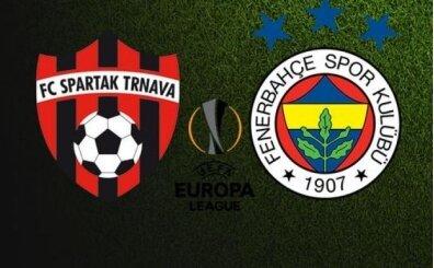 Spartak Trnava Fenerbahçe hangi kanalda saat kaçta? FB maçı hangi kanalda yayınlanacak?