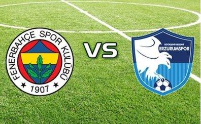 Fenerbahçe Erzurumspor CANLI izle (bein sports izle) Fenerbahçe maçı kaç kaç?