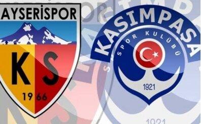 Kasımpaşa Kayserispor maçı canlı hangi kanalda saat kaçta?