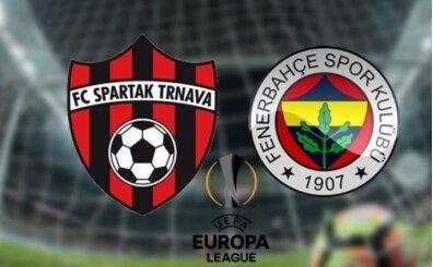 Spartak Trnava Fenerbahçe bedava izle, Spartak Trnava Fenerbahçe CANLI İZLE
