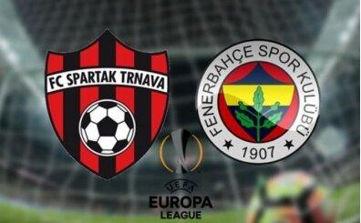 Fenerbahçe Spartak Trnava CANLI İZLE şifresiz, FB maçı canlı izle