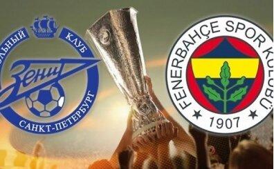 Zenit Fenerbahçe maçı canlı hangi kanalda? Zenit Fenerbahçe maçı saat kaçta?