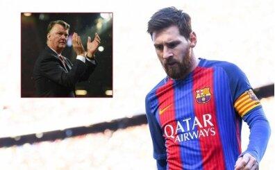 Louis van Gaal'den Messi eleştirisi!