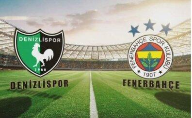 Denizlispor FB maçı canlı izle, Fenerbahçe maçı canlı yayını