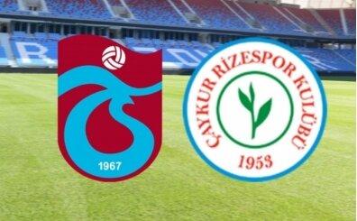 Trabzonspor Rizespor maçı İZLE, CANLI Trabzonspor Rizespor maçı burada