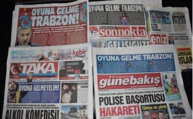 Trabzon yerel basınından F.Bahçe maçı için sağduyu çağrısı