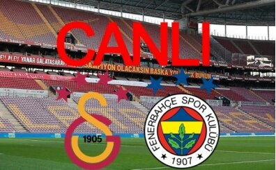 Galatasaray Fenerbahçe maçı LİG TV izle, FB GS derbi izle